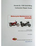 Honda GL1100 Carburetor Repair Guide